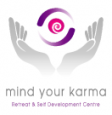 Mind Your Karma Retreat & Self Development Centre